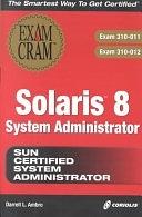 二手書博民逛書店 《Sun Solaris 8 System Administration》 R2Y ISBN:1576109216│Coriolis Group