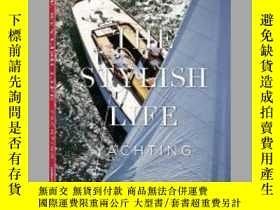 二手書博民逛書店The罕見Stylish Life: YachtingY405706 Teneues ISBN:978383