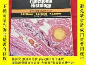 二手書博民逛書店Functional罕見Histology: A Text and Colour Atlas 書內有劃線,較多無礙