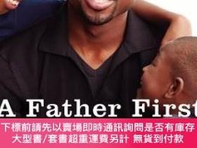 二手書博民逛書店A罕見Father First: How My Life Became Bigger Than Basketbal