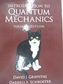 【書寶二手書T8/大學理工醫_I43】Introduction to Quantum Mechanics_Griffiths, David J./ Schroeter, Darrell F.
