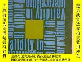 二手書博民逛書店Validity罕見in InterpretationY1915
