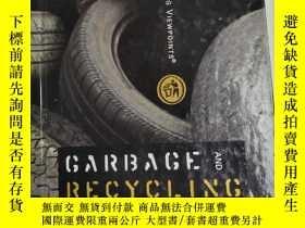 二手書博民逛書店Garbage罕見and Recycling 垃圾和回收 英文版 精裝庫存 書Y259256 Mitchell