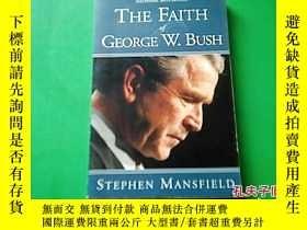 二手書博民逛書店THE罕見FAITH of GEORGE W.BUSHY1774