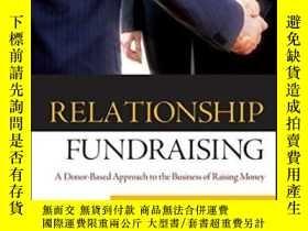 二手書博民逛書店Relationship罕見FundraisingY255562 Ken Burnett Jossey-bas