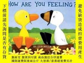 二手書博民逛書店Duck罕見& Goose, How Are You Feeling?Y449926 Tad Hills(泰德
