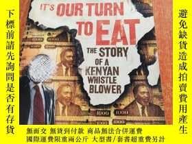二手書博民逛書店It s罕見Our Turn to Eat: The Story of a Kenyan Whistleblow