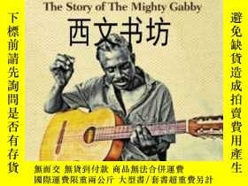 二手書博民逛書店【罕見】2015年出版 Who Gabby Think He I