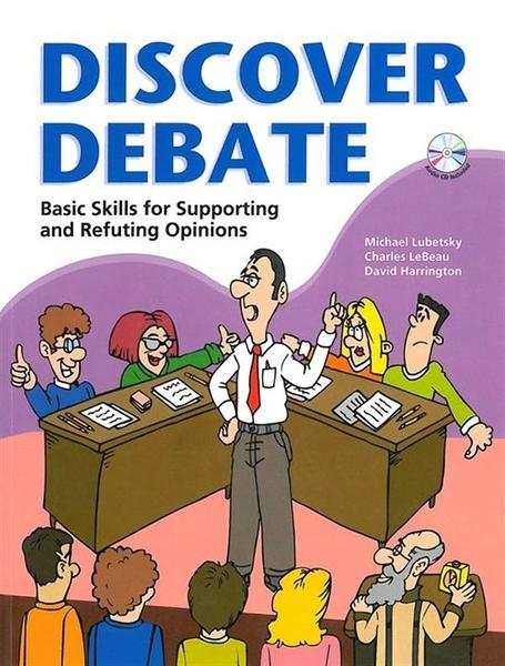 (二手書)Discover Debate: Basic skills for supporting and refuting opinio..