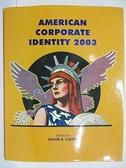 【書寶二手書T7/藝術_DY8】American Corporate Identity 2003