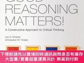 二手書博民逛書店Good罕見Reasoning Matters!Y464532 Leo Groarke; Christophe