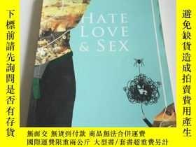 二手書博民逛書店HATE罕見LOVE and SEX(中文,)Y212829 阿