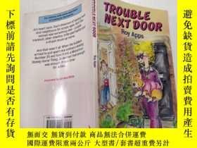 二手書博民逛書店Trouble罕見next door:隔壁的麻煩Y200392