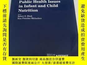 二手書博民逛書店Public罕見Health lssues in lnfant and Child Nutrition(嬰幼兒營養