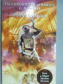 【書寶二手書T3/原文小說_KNJ】Prince Caspian_C. S. LEWIS