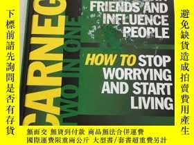 二手書博民逛書店How罕見to win friends and influence people & how to stop wo