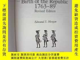 二手書博民逛書店THE罕見BIRTH OF THE REPUBLIC 1763—