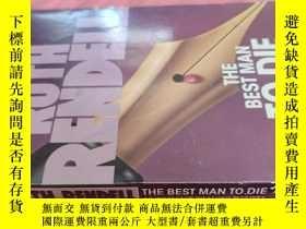 二手書博民逛書店【英文原版】The罕見Best Man to Die( 如圖)Y25633 Ruth Rendell Ball