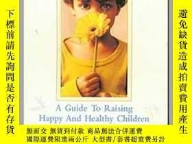 二手書博民逛書店Let罕見the Bud of Life Bloom : A Guide to Raising Happy and