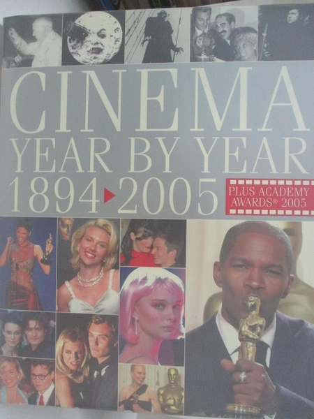 【書寶二手書T1/影視_DNH】Cinema : year by year, 1894-2005_[editor in chief…