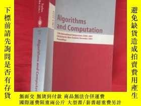 二手書博民逛書店Algorithms罕見and Computation: 12th International 【小16開 】 【