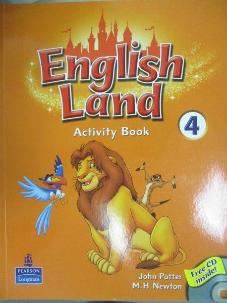 【書寶二手書T1/語言學習_YJE】English Land (4) Activity Book_附光碟_John Potter。M. H. Newton