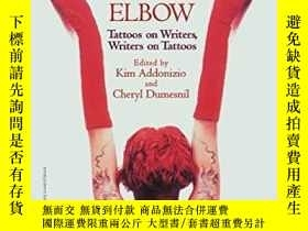 二手書博民逛書店Dorothy罕見Parker s Elbow: Tattoos on Writers, Writers on T
