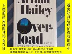 二手書博民逛書店Overload,Arthur罕見Hailey名著Y268707