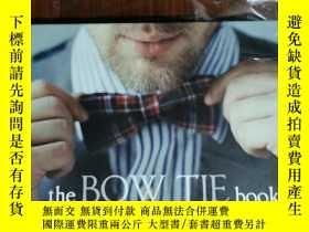 二手書博民逛書店THE罕見BOW TIE BOOK 男士時尚 英文版Y42402