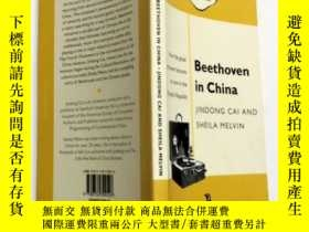 二手書博民逛書店Beethoven罕見in China:How the Great Composer Became an Icon