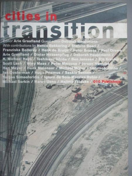 【書寶二手書T2/建築_JLI】Cities in Transition (Stylos series)_Deborah Hauptmann