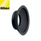 又敗家@原廠Nikon眼罩DK-19眼罩Nikon原廠眼罩橡膠圓型眼杯適DK19觀景器接目器觀景窗,與DK-17眼罩搭配