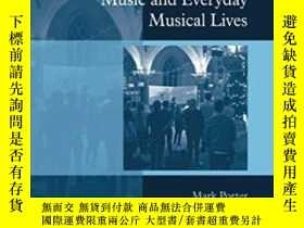 二手書博民逛書店Contemporary罕見Worship Music And Everyday Musical LivesY