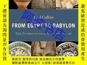 二手書博民逛書店From罕見Egypt to Babylon: The Inte