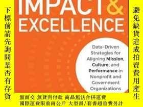 二手書博民逛書店Impact罕見& Excellence: Data-Driven Strategies for Aligning