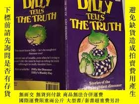 二手書博民逛書店dilly罕見tell the truth認真說實話Y200392