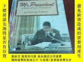 二手書博民逛書店Mr.罕見President A Book of U. S. PresidentsY20470 George