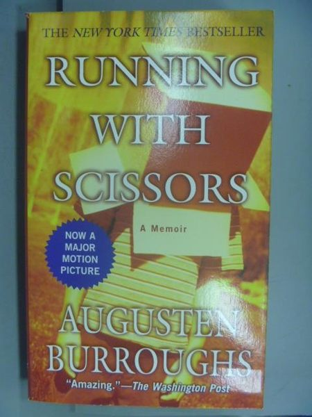 【書寶二手書T5/原文小說_NNB】Running with scissors_Augusten Burroughs