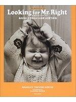 二手書 Looking for Mr.Right―あなたにふさわしい人はきっと見つかる (ブルーデイ R2Y 4812408296