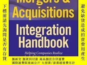 二手書博民逛書店Mergers罕見& Acquisitions Integration Handbook: Helping Com