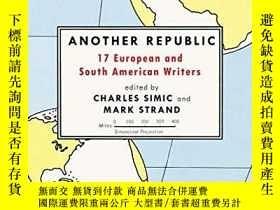 二手書博民逛書店Another罕見RepublicY256260 Simic, Charles  Strand, Mark (
