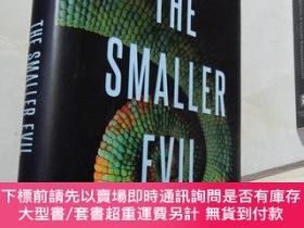 二手書博民逛書店The罕見Smaller Evil(英文原版32開精裝)Y16472 STEPHANIE KUEHN DUTT