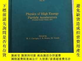 二手書博民逛書店physics罕見of high energy particle