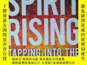 二手書博民逛書店英文原版書罕見Spirit Rising: Tapping into the Power of the Holy