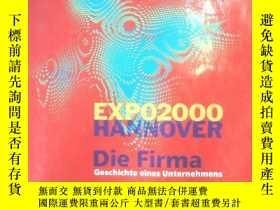 二手書博民逛書店EXPO罕見2000 HANNOVER Die Firma 20