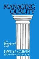 二手書博民逛書店《Managing Quality: The Strategic and Competitive Edge》 R2Y ISBN:0029113806