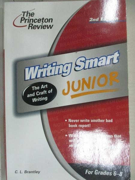 【書寶二手書T1/動植物_B69】Writing Smart Junior: The Art and Craft of Writing