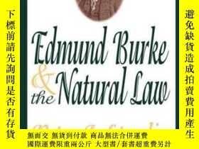 二手書博民逛書店Edmund罕見Burke And The Natural Law-埃德蒙·伯克與自然法Y436638 Pet