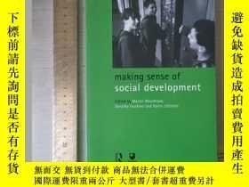 二手書博民逛書店Making罕見sense of social development history of social the