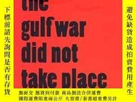二手書博民逛書店The罕見Gulf War Did Not Take PlaceY256260 Jean Baudrillar